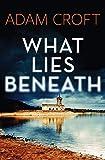 What Lies Beneath (1) (Rutland Crime)
