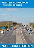 British Motorways: - An Introduction