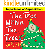 The Tree Within The Tree (Heart-Warming Children's Picture Book About the Importance of Appreciation)