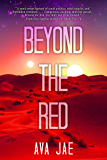 Beyond the Red (Beyond the Red Trilogy Book 1)