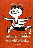 Histoires inédites du Petit Nicolas, Tome 2 :