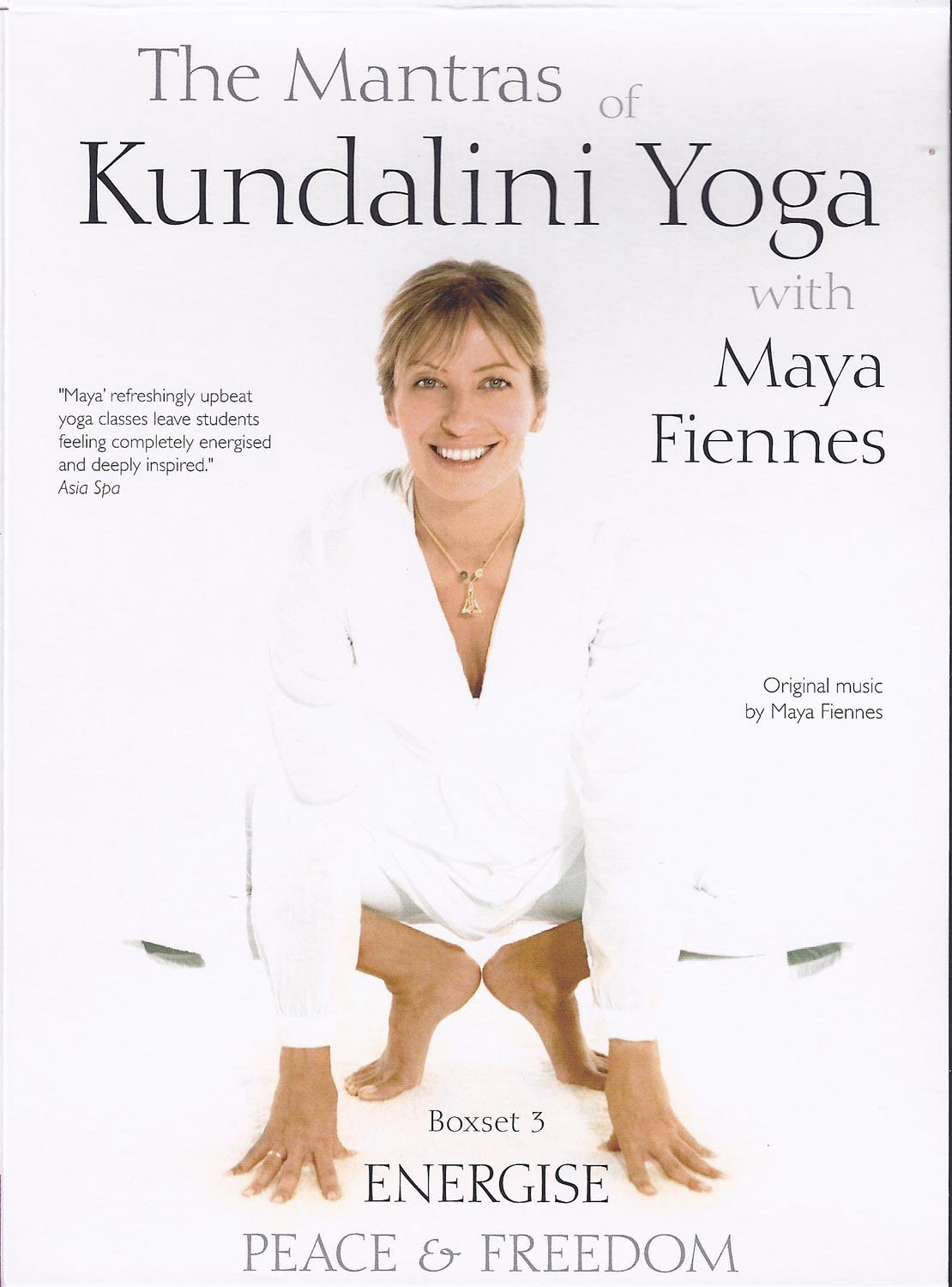 Maya Fiennes - The Mantras of Kundalini: Energise, Peace ...