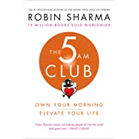 The 5am Club: Own Your Morning. Elevate Your Life.