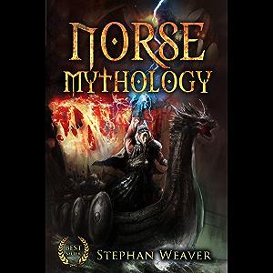 Norse Mythology: Gods, Heroes and the Nine Worlds of Norse Mythology (Norse Myths - Norse Gods - Viking Mythology…
