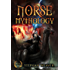 Norse Mythology: Gods, Heroes and the Nine Worlds of Norse Mythology (Norse Myths - Norse Gods - Viking Mythology - Viking Gods - Thor - Loki - Odin - ... - Egyptian - Mythology Trilogy Book 2)
