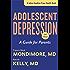 Adolescent Depression, second edition: A Guide for Parents (A Johns Hopkins Press Health Book)