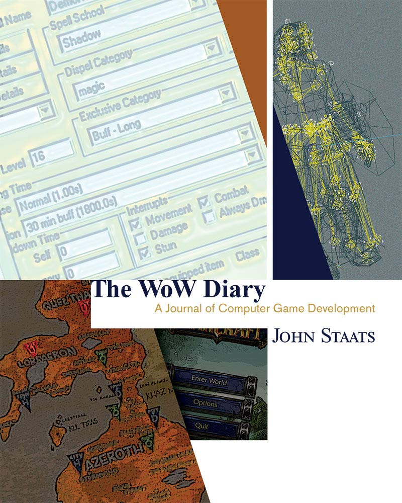 The World of Warcraft Diary: A Journal of Computer Game Development (English Edition)
