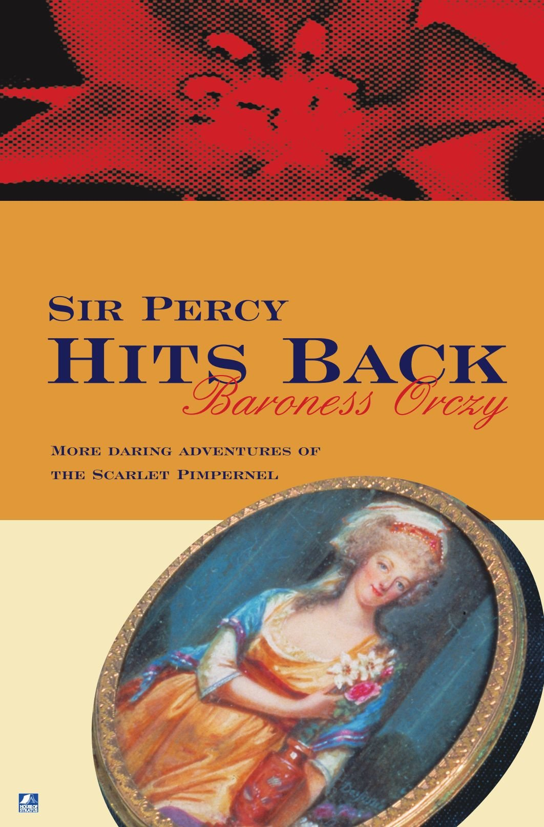 Read Online Sir Percy Hits Back (Scarlet Pimpernel) pdf epub