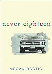 Never Eighteen (English Edition)
