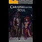 Carnival of the Soul: A Monster Girl Harem Fantasy (Celestine Chronicles Book 4)