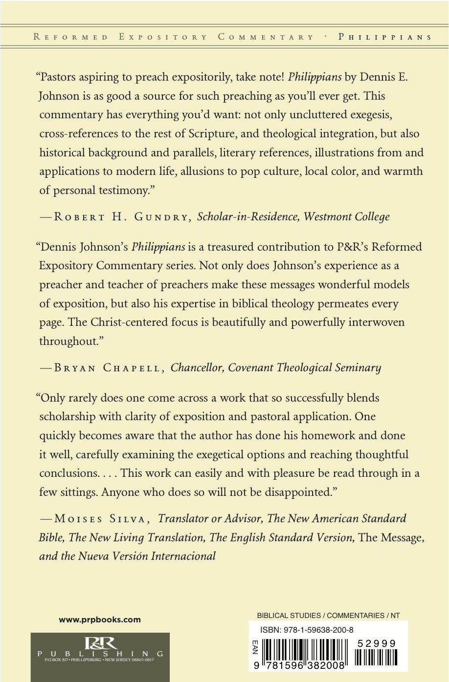 Philippians (Reformed Expository Commentary): Dennis E. Johnson:  9781596382008: Amazon.com: Books