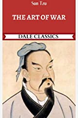 The Art of War: Annotated (Dale Classics) Kindle Edition
