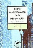 Teoría contemporánea de la restauración (Patrimonio cultural)