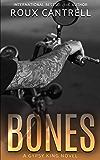 Bones (The Gypsy Kings MC Book 6)