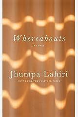 Whereabouts: A novel Kindle Edition
