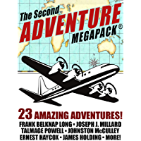 The Second Adventure MEGAPACK®: 23 Classic Adventure Stories (English Edition)