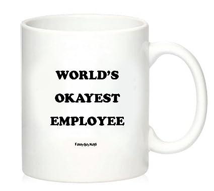 6f478fd2ea2 Funny Guy Mugs World's Okayest Employee Ceramic Coffee Mug, White, 11-Ounce
