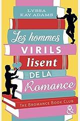 """Les hommes virils lisent de la romance : Elue """"Meilleure Romance Amazon"""" en 2019 aux USA ! (&H) (French Edition) Kindle Edition"""