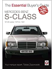 Mercedes-Benz S-Class: W126 Series 1979 to 1991 (Essential Buyers Guide