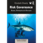 Risk Governance: Biases, Blind Spots and Bonuses (Routledge Contemporary Corporate Governance)
