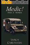 Medic!: Part 2: Korea
