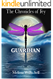 The Chronicles of Fey: Guardian