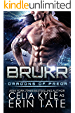 Brukr (Scifi Alien Weredragon Romance) (Dragons of Preor Book 8)
