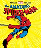 The Amazing Spider-Man: My Mighty Marvel First Book (A Mighty Marvel First Book)