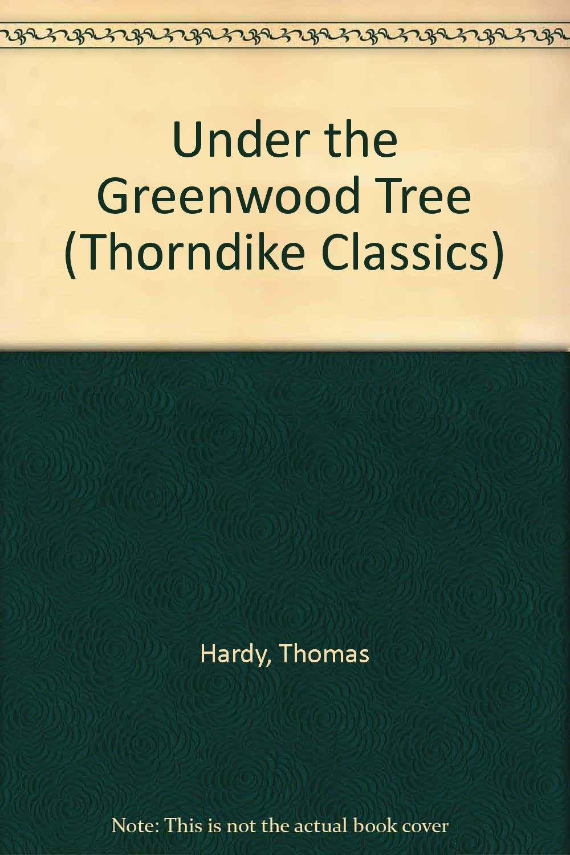 Download Under the Greenwood Tree PDF