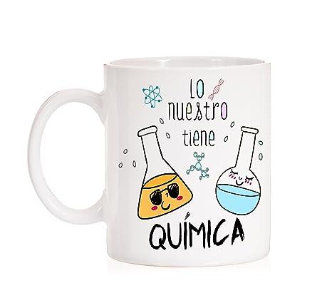 Taza Lo Nuestro Tiene Química. Taza Regalo de Amor para los Amantes de la Ciencias