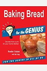 Baking Bread for the GENIUS Paperback