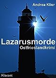 Lazarusmorde. Ostfrieslandkrimi (Hauke Holjansen ermittelt 1)