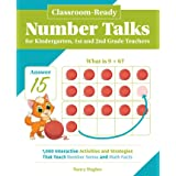Classroom-Ready Number Talks for Kindergarten, First and Second Grade Teachers: 1000 Interactive Activities and Strategies th