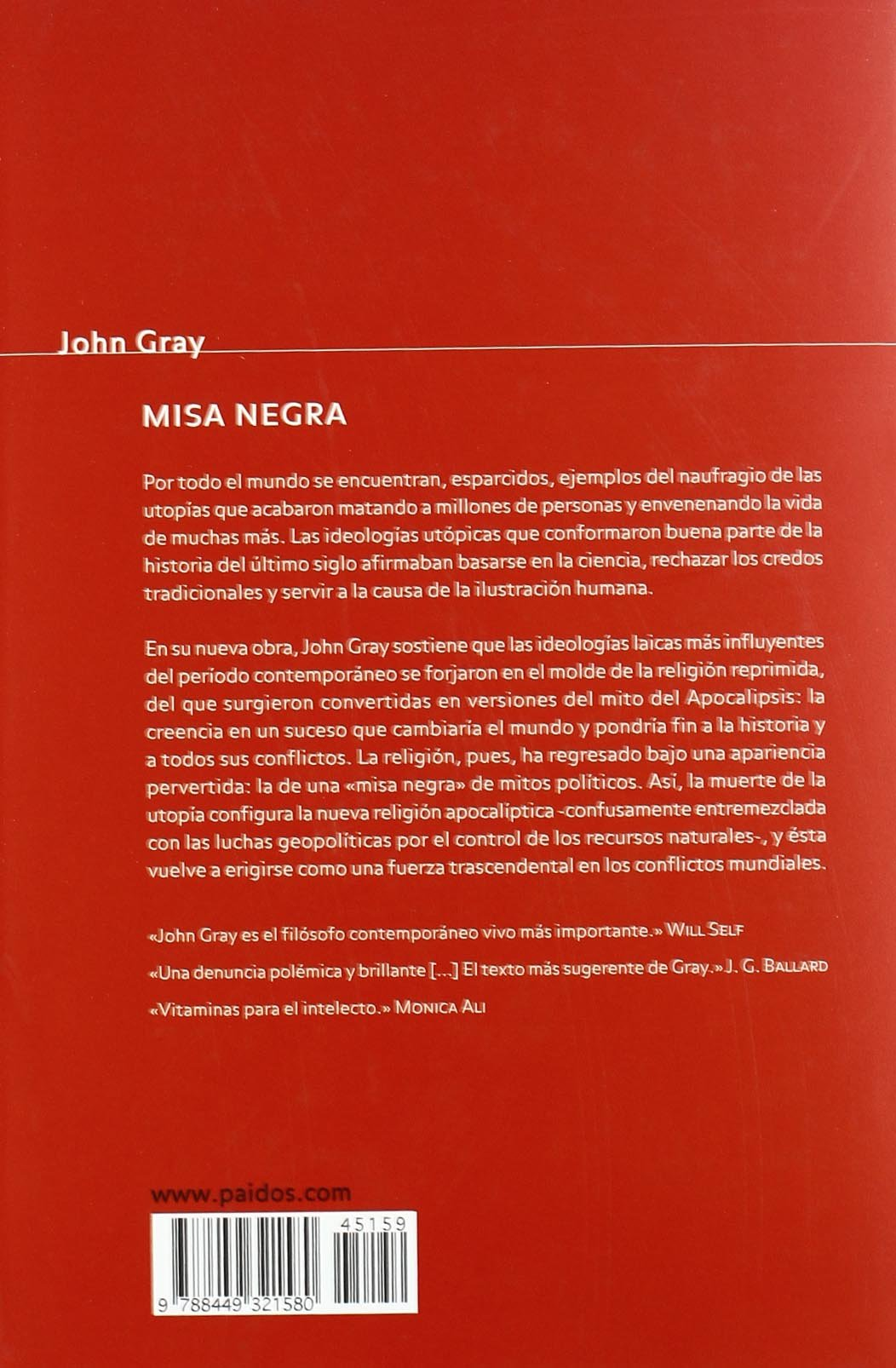 Misa negra / Black Mass: La religion apocaliptica y la muerte de la utopia / The Apocalyptic Religion and the Utopia of Death (Paidos Estado Y Sociedad ...
