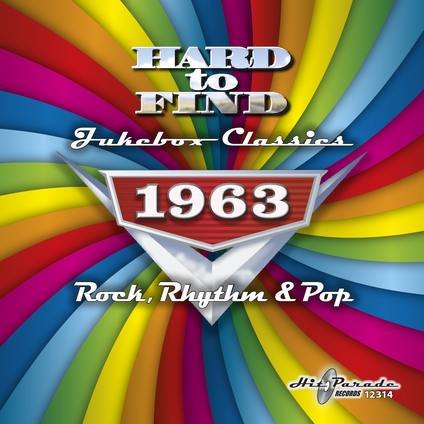Hard To Find Jukebox Classics 1963 - Rock, Rhythm & Pop by Hit Parade