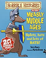 Measly Middle Ages (Horrible