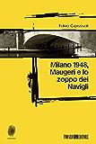 Milano 1948, Maugeri e lo zoppo dei Navigli (Impronte)