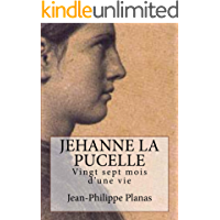 Jehanne la Pucelle (French Edition)