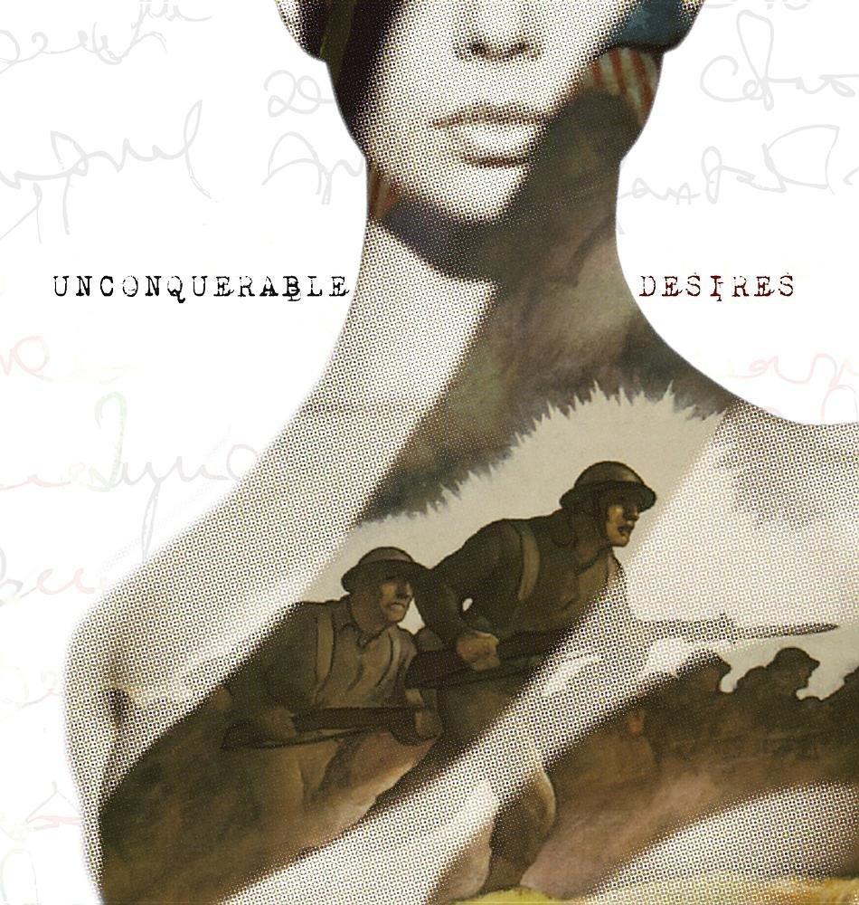 Unconquerable Desires (1st Edition)