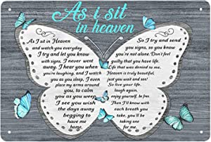 Super durable As I Sit in Heaven and Watch You Everyday-Butterfly Tin Sign Vintage Cave Bar Home Wall Decoration Metal Wall Hanging Gift 8x12 Inch
