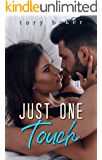 Just One Touch (The Carter Brothers Book 2)