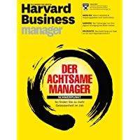 Harvard Business Manager 1/2017: Der achtsame Manager