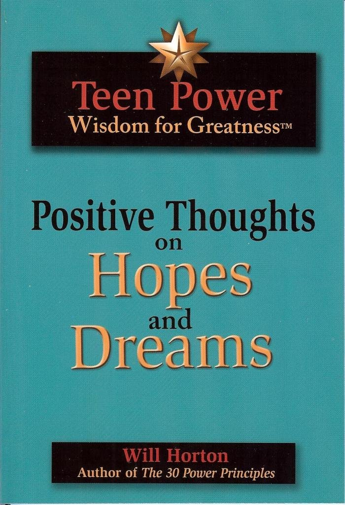 Teen Power Wisdom for Greatness Positive Thoughts on Hopes ...