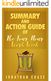 """Summary And Action Guide of """"The Four Hour Work Week"""""""