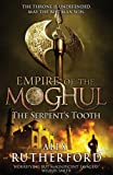 Empire of the Moghul: The Serpent's Tooth (Empire of the Moghul 5)