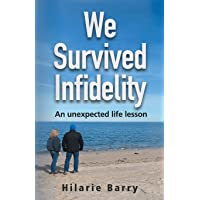We Survived Infidelity: An unexpected life lesson