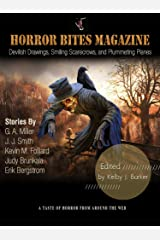 Horror Bites Magazine Issue #2: Devilish Drawings, Smiling Scarecrows, and Plummeting Planes Kindle Edition