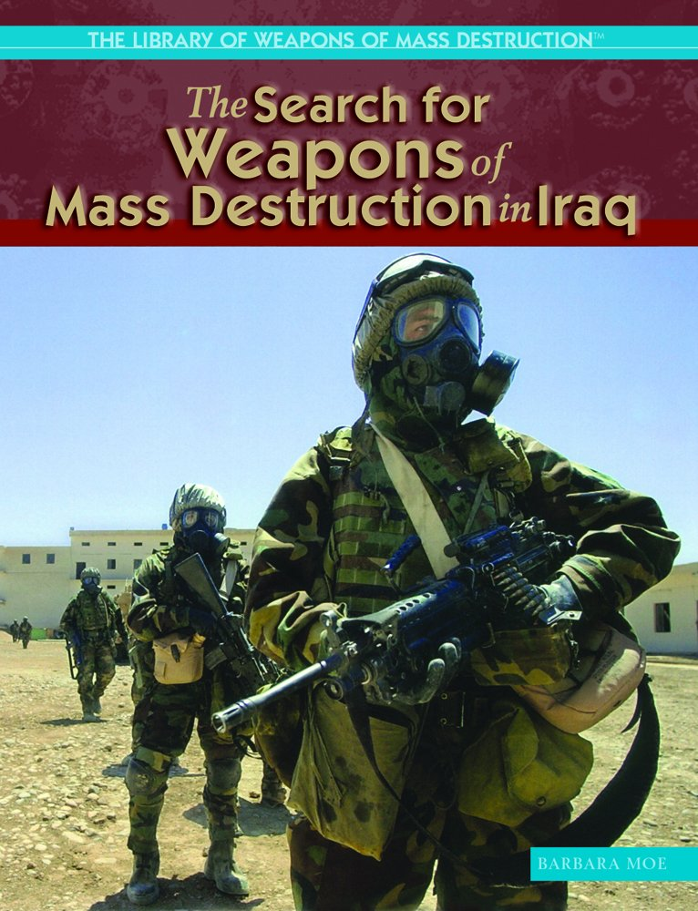 Download The Search for Weapons Of Mass Destruction in Iraq (THE LIBRARY OF WEAPONS OF MASS DESTRUCTION) pdf epub