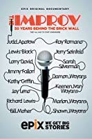 Improv, The: 50 Years Behind the Brick Wall