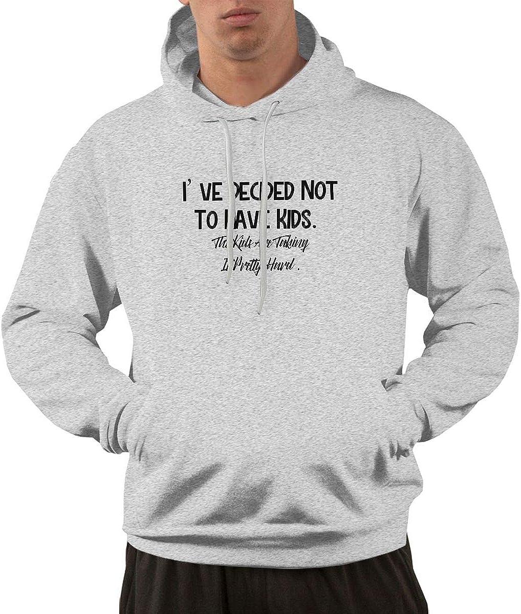 Ive Decided Not to Have Kids Drawstring Hooded Pullover Men Pocket Hoodie Sweatshirt